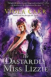 The Dastardly Miss Lizzie: An Electric Empire Novel 23829797
