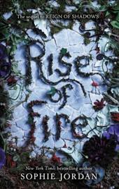 Rise of Fire (Reign of Shadows) 23383542