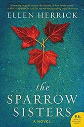 The Sparrow Sisters: A Novel 22854633