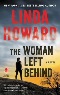 The Woman Left Behind: A Novel