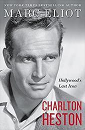 Charlton Heston: Hollywood's Last Icon 23767173