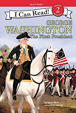 George Washington: The First President (I Can Read Level 2)