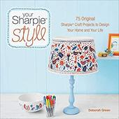 Your Sharpie Style: 75 Original Sharpie Craft Projects to Design Your Home and Your Life 22897729
