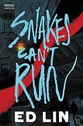Snakes Can't Run (Robert Chow) 24156045
