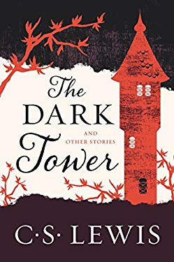 The Dark Tower: And Other Stories