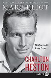 Charlton Heston: Hollywood's Last Icon 26704695