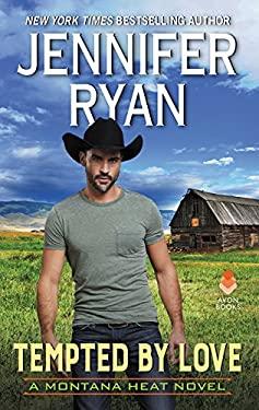 Tempted by Love: A Montana Heat Novel
