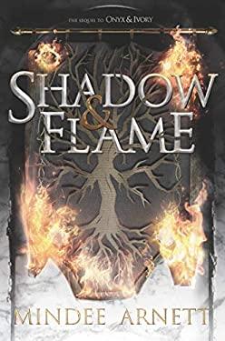 Shadow & Flame (Onyx & Ivory)