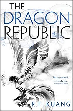 The Dragon Republic (The Poppy War)