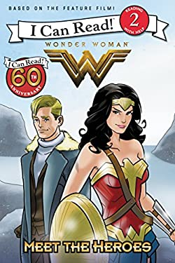 Wonder Woman: Meet the Heroes (I Can Read Level 2)