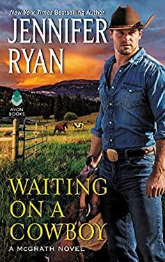 Waiting on a Cowboy (McGrath)