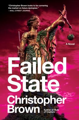 Failed State: A Novel (Dystopian Lawyer)