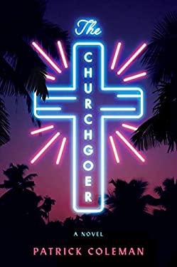 The Churchgoer: A Novel