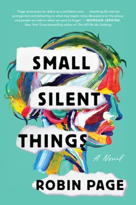 Small Silent Things: A Novel