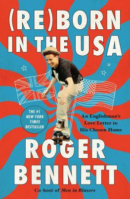 Reborn in the USA: A Brit's Love Letter to His Chosen Home