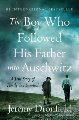 The Boy Who Followed His Father into Auschwitz: A True Story of Family and Survival as book, audiobook or ebook.