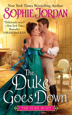 The Duke Goes Down: The Duke Hunt
