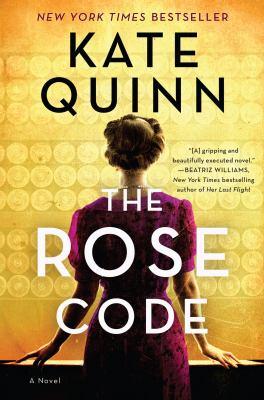 The Rose Code: A Novel