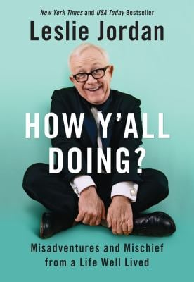 How Y'all Doing?: Misadventures and Mischief from a Life Well Lived