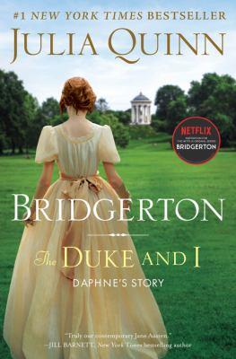 The Duke and I: Bridgerton (Bridgertons, 1)