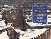 Stranded at Plimoth Plantation 1626 224996