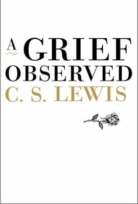 A Grief Observed 9780060652739