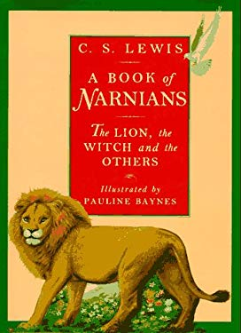 A Book of Narnians: The Lion, the Witch, and the Others