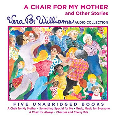 A Chair for My Mother and Other Stories CD: A Chair for My Mother and Other Stories CD 9780061761218