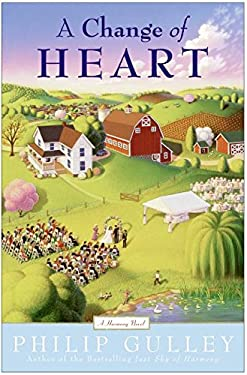 A Change of Heart: A Harmony Novel