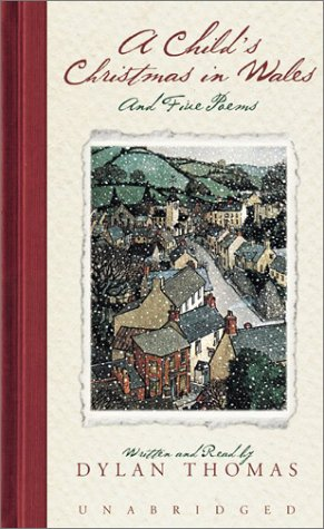 A Child's Christmas in Wales: Child's Christmas in Wales, a