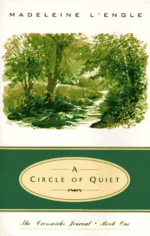 A Circle of Quiet 9780062545039