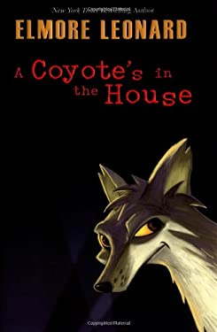 A Coyote's in the House