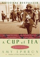 A Cup of Tea: A Novel of 1917 181711
