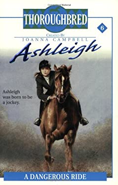 Ashleigh #6: A Dangerous Ride