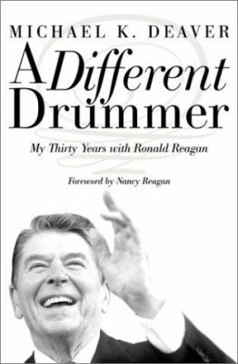 A Different Drummer LP: Thirty Years with Ronald Reagan