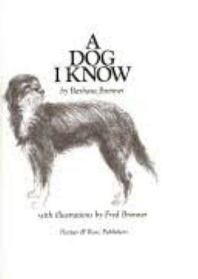 A Dog I Know