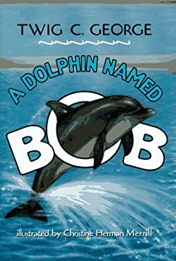 A Dolphin Named Bob
