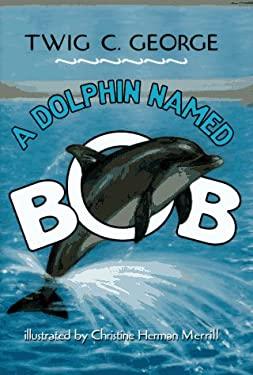 A Dolphin Named Bob