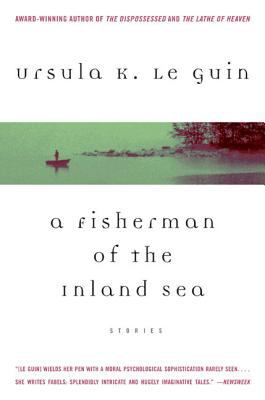 A Fisherman of the Inland Sea: Stories