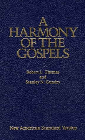 A Harmony of the Gospels: New American Standard Edition 9780060635244