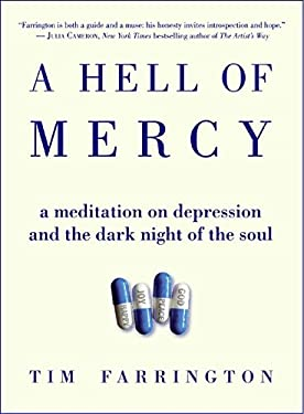 A Hell of Mercy: A Meditation on Depression and the Dark Night of the Soul 9780060825188