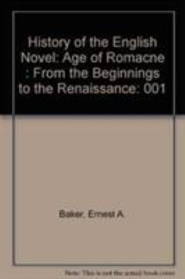 A History of the English Novel: The Age of Romance