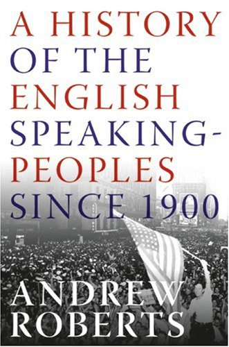 A History of the English-Speaking Peoples Since 1900 9780060875985