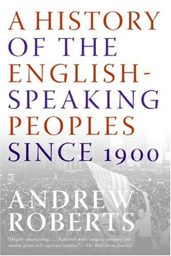 A History of the English-Speaking Peoples Since 1900 9780060875992
