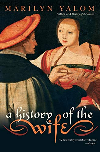 A History of the Wife 9780060931568