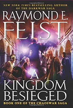 A Kingdom Besieged: Book One of the Chaoswar Saga 9780061468391