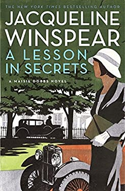 A Lesson in Secrets: A Maisie Dobbs Novel 9780061727672