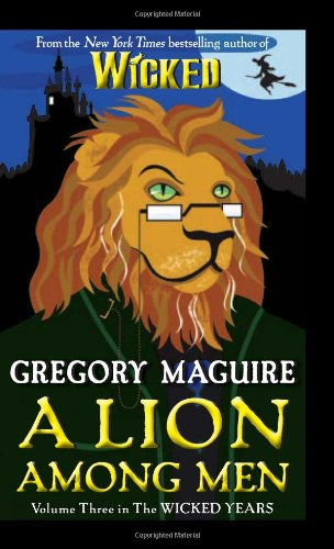 A Lion Among Men 9780061987410