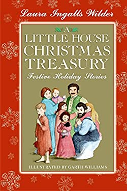 A Little House Christmas Treasury: Festive Holiday Stories 9780060769185