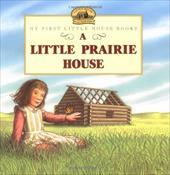 A Little Prairie House 225831